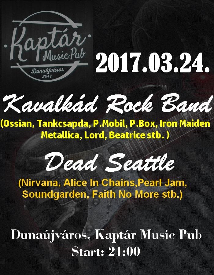 Kavalkád Rock Band, Dead Seattle
