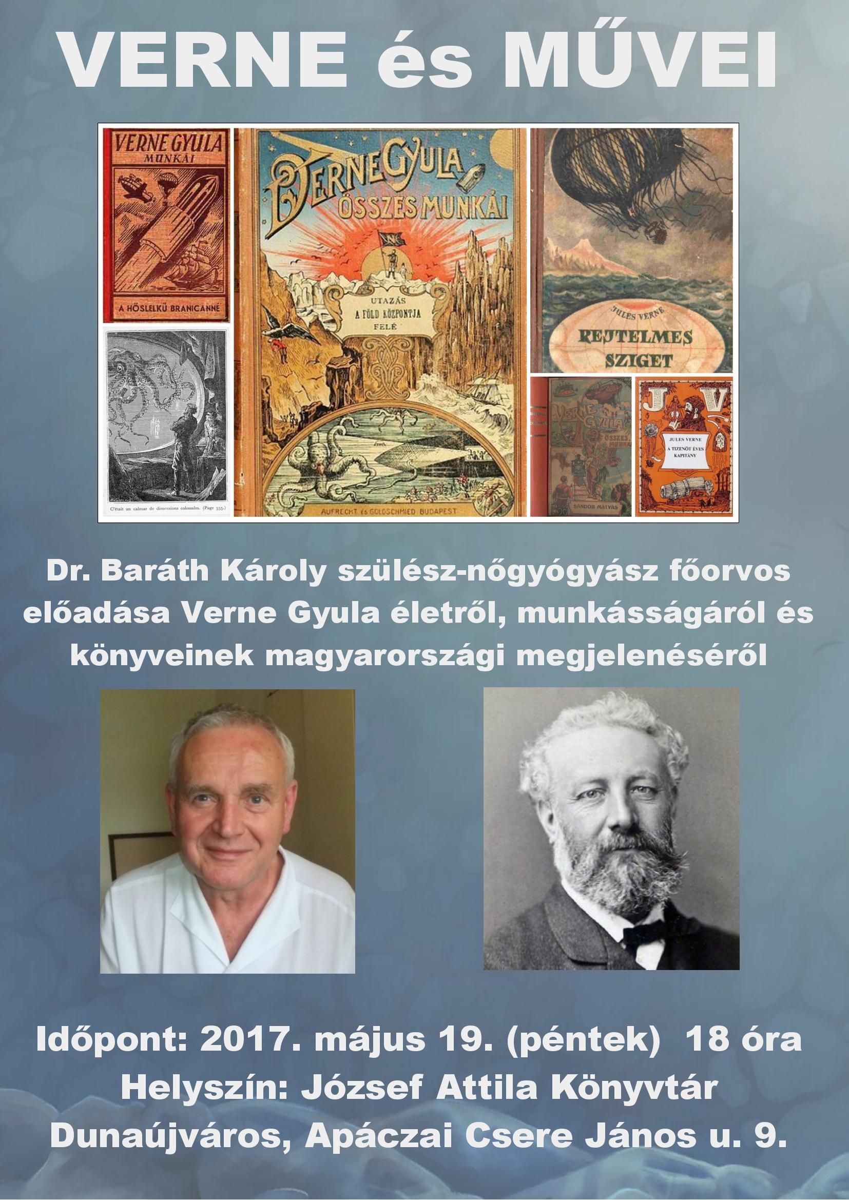 VERNE és MŰVEI - Dr. Baráth Károly főorvos előadása