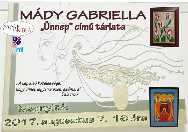 Mády Gabriella Kiállítása