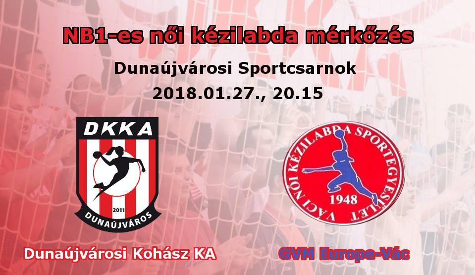 Dunaújvárosi Kohász KA - GVM Europe-Vác