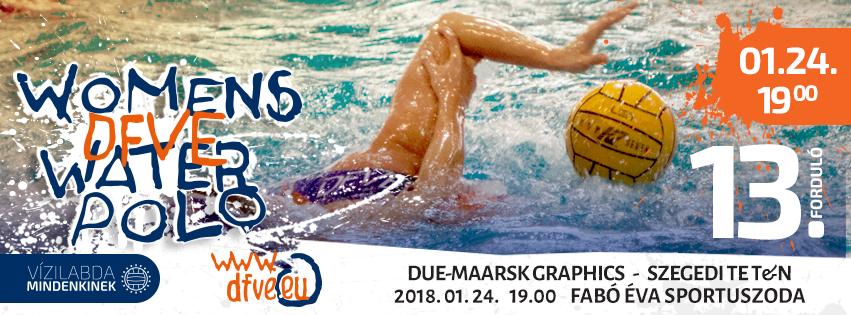 DUE-Maarsk GRAPHICS - Szeged női vízilabda bajnoki mérkőzés
