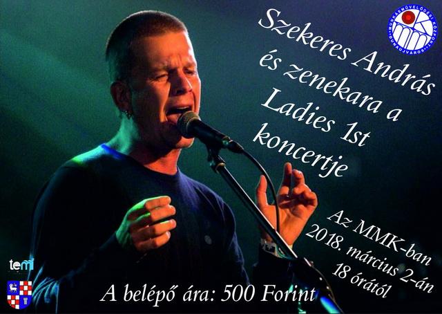 Szekeres András és a Ladies 1st koncertje