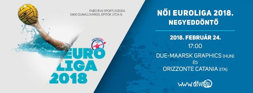 Női Euroliga Negyeddöntő Due-Maarsk Graphics - Orizzonte Catania