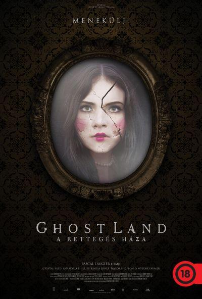 Ghost Land - A rettegés háza