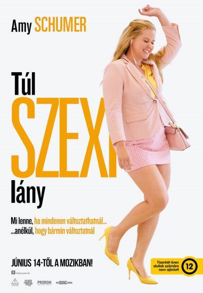 Túl szexi lány /I Feel Pretty/