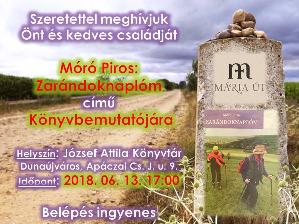 ZARÁNDOKNAPLÓM - Móró Piros könyvbemutatója