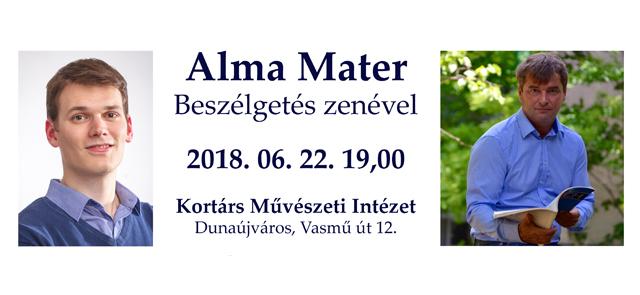 Alma Mater - Beszélgetés zenével