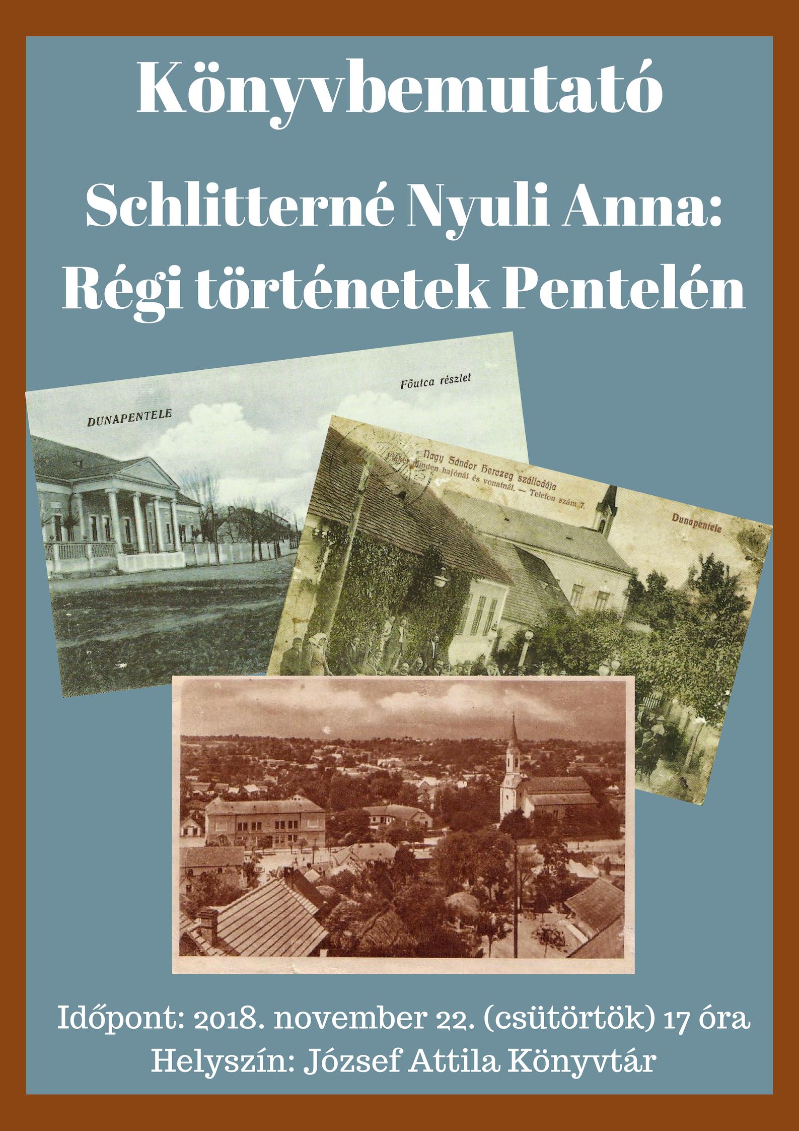 Schlitterné Nyuli Anna: Régi történetek Pentelén