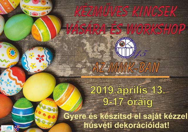MMK Kézműves Kincsek Vására és Workshop