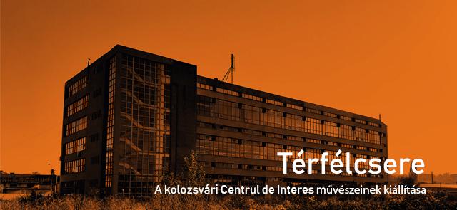 Térfélcsere – a kolozsvári Centrul de Interes művészeinek kiállítása