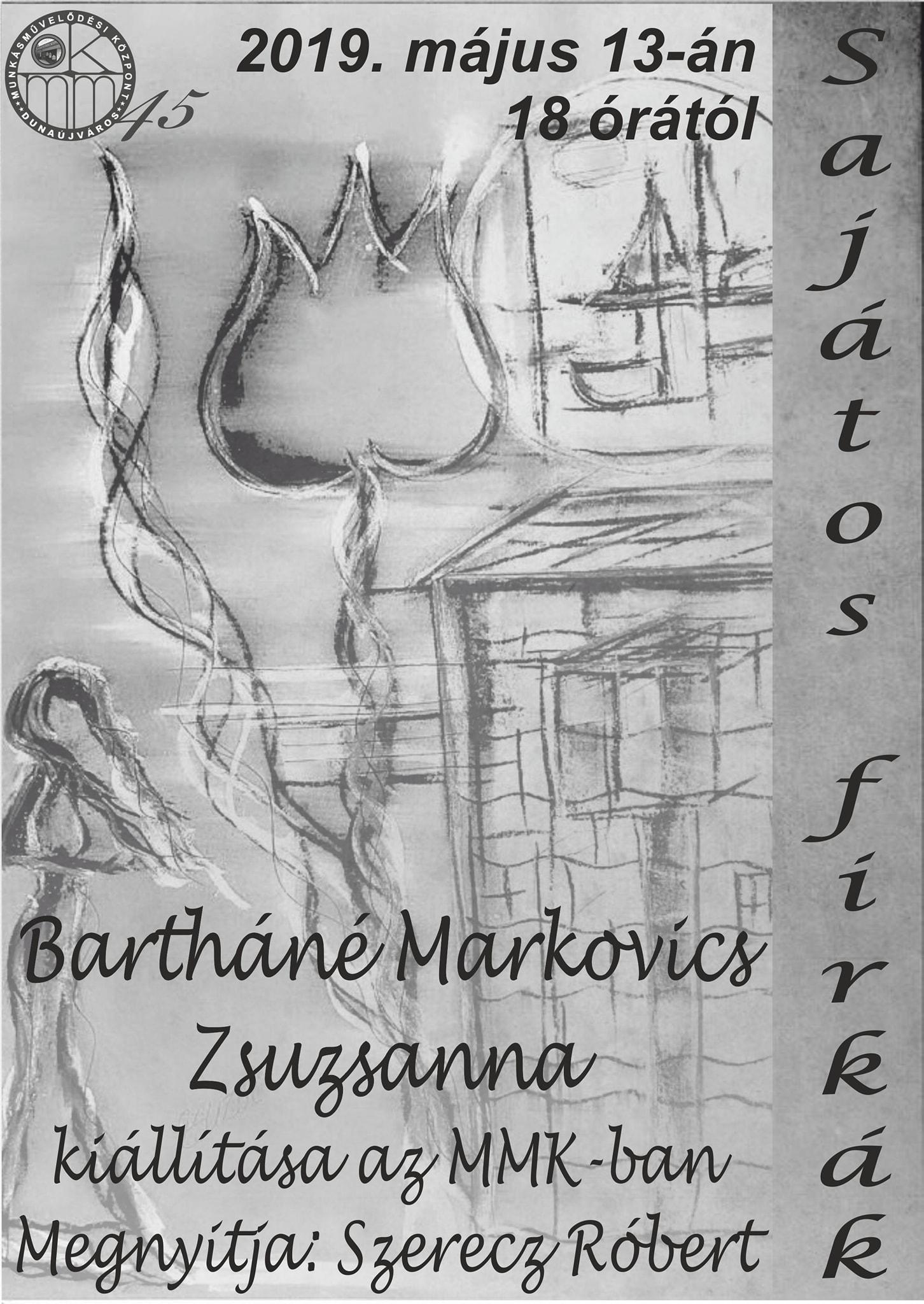 Bartháné Markovics Zsuzsanna kiállítása