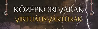 Középkori várak - Virtuális vártúrák