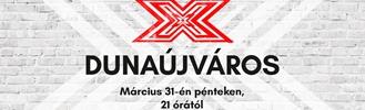 X-Faktor meghallgatás Dunaújváros
