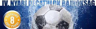 IV. Decathlon Nyári Kispályás Foci Bajnokság