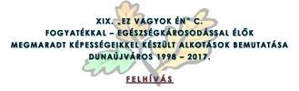 """XIX.""""EZ VAGYOK ÉN"""" című kiállítás"""
