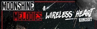 Wireless Heart & Moonshine Melodies koncert