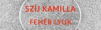 Fehér lyuk - Szíj Kamilla kiállítása