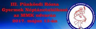 III. Pünkösdi Rózsa Gyermek Néptánctalálkozó