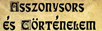 ASSZONYSORS és TÖRTÉNELEM