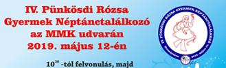 IV. Pünkösdi Rózsa Gyermek Néptánctalálkozó