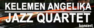 Kelemen Angelika Jazz Quartett koncert