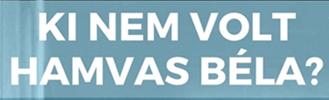 Ki nem volt Hamvas Béla?