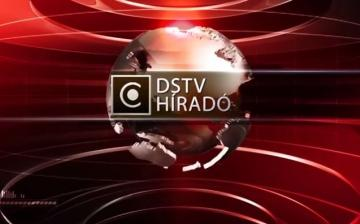 A nap legfontosabb eseményei - DSTV Híradó